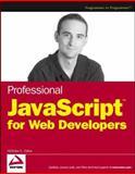 Professional JavaScript for Web Developers, Nicholas C. Zakas, 0764579088