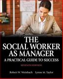The Social Worker As Manager 7th Edition