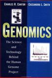 Genomics : The Science and Technology Behind the Human Genome Project, Cantor, Charles R. and Smith, Cassandra L., 0471599085