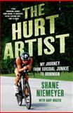 The Hurt Artist, Shane Niemeyer and Gary Brozek, 1250009081