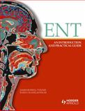 ENT : An Introduction and Practical Guide, Tysome, James Russell and Kanegaonkar, Rahul, 1444149083