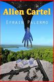 Alien Cartel, Efrain Palermo, 1494409089