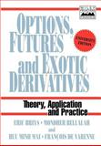 Options, Futures and Exotic Derivatives 9780471969082