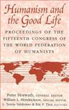 Humanisms and the Good Life 9780820439082