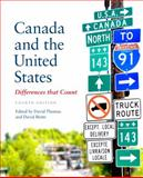 Canada and the United States : Differences That Counts, Fourth Edition, , 1442609087