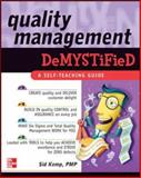 Quality Management Demystified, Kemp, Sid, 0071449086