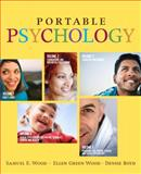 Mastering the World of Psychology, Portable Edition, Wood, Samuel and Wood, Evie, 0205569080