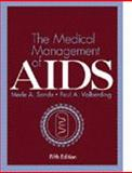 The Medical Management of AIDS, Sande, Merle A. and Volberding, Paul A., 0721669085
