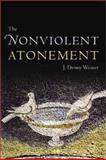 The Nonviolent Atonement 9780802849083
