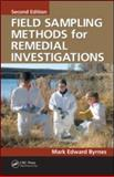 Field Sampling Methods for Remedial Investigations, Byrnes, Mark Edward and Byrnes, Mark E., 1420059084