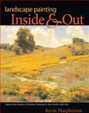 Landscape Painting Inside and Out, Kevin Macpherson, 1600619088