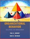 Organizational Behavior : Solutions for Management, Sweeney, Paul D. and McFarlin, Dean B., 0073659088