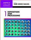Handbook of Thin Films Set, Vol. 1 : Deposition and Processing, , 0125129084
