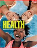 Access to Health, Donatelle, Rebecca J. and Ketcham, Patricia, 0321699084