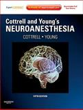 Cottrell and Young's Neuroanesthesia, Cottrell, James E. and Young, William L., 0323059082