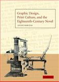 Graphic Design, Print Culture, and the Eighteenth-Century Novel 9780521819084