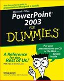 PowerPoint 2003 for Dummies®, Doug Lowe, 0764539086