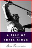 A Tale of Three Kings, Gene Edwards, 0842369082