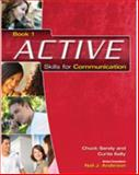 Active Skills for Communication, Sandy, Chuck and Kelly, Curtis, 1424009081
