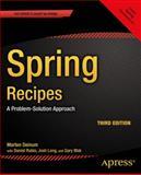 Spring Recipes : A Problem-Solution Approach, Rubio, Daniel and Long, Josh, 1430259086