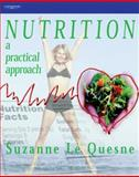 Nutrition : A Practical Approach, Le Quesne, Suzanne, 1861529082