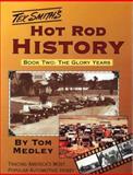 Hot Rod History, Medley, Tom and Smith, T., 1884089089