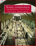 Bonne Continuation : Approfondissement à l'écrit et à L'oral, Furry, Nina and Jarausch, Hannelore, 0130829080