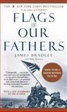 Flags of Our Fathers, James Bradley and Ron Powers, 0553589083