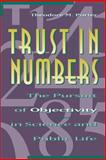 Trust in Numbers - The Pursuit of Objectivity in Science and Public Life, Porter, Theodore M., 0691029083