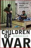Children of War, Deborah Ellis, 0888999089