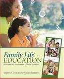 Family Life Education : Principles and Practices for Effective Outreach, Duncan, Stephen F. and Goddard, H. Wallace, 1412979080