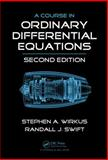 A Course in Ordinary Differential Equations, Second Edition, Swift, Randall J. and Wirkus, Stephen A., 1466509082