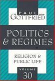 Politics and Regimes, , 156000908X
