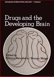Drugs and the Developing Brain, , 0306379082