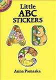 Little ABC Stickers, Anna Pomaska, 0486259080