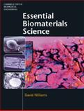Essential Biomaterials Science, Williams, David, 0521899087