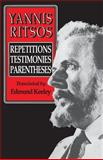 Yannis Ritsos : Repetitions, Testimonies, Parentheses, Ritsos, Yannis, 0691019088
