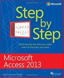 Microsoft® Access 2013 Step by Step, Lambert, Joan, III and Cox, Joyce, 0735669082
