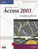 New Perspectives on Microsoft Office Access 2003 : CourseCard Edition, Introductory, Adamski, Joseph J. and Finnegan, Kathleen T., 1418839086