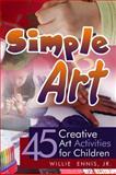 Simple Art, Willie Ennis, 1434989089