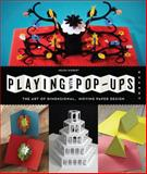 Playing with Pop-Ups, Helen Hiebert, 1592539084