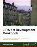 JIRA 5. x Development Cookbook, Jobin Kuruvilla, 1782169083