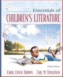 Essentials of Children's Literature, MyLabSchool Edition, Lynch-Brown, Carol and Tomlinson, Carl M., 0205459080