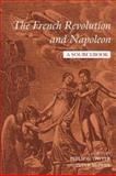 The French Revolution and Napoleon : A Sourcebook, , 0415199085