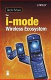 The i-mode Wireless Ecosystem, Natsuno, Takeshi, 0470859083