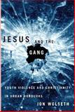 Jesus and the Gang 9780816529087