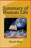 Summary of Human Life, Masud Alam, 1500449083