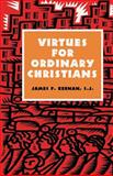 Virtues for Ordinary Christians 9781556129087