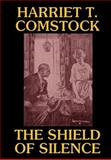 The Shield of Silence, Harriet T. Comstock, 1557429081