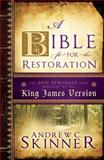 A Bible Fit for the Restoration, Andrew Skinner, 1599559080